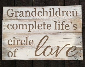 Hand-painted wood sign, Grandchildren complete life's circle of love