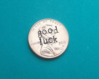 Good Luck Hand Stamped Penny, lucky penny, personalized penny, pocket penny, wallet penny, pocket reminder, great gift idea, graduation