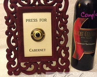 Press for Cabernet