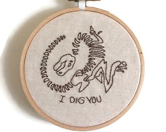 I Dig You Dinosaur Embroidery