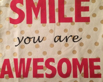 Smile You Are Awesome Canvas Bag
