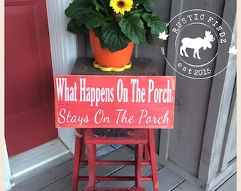 What Happens on the Porch Wood Sign // porch rules // porch sign // wood painted sign