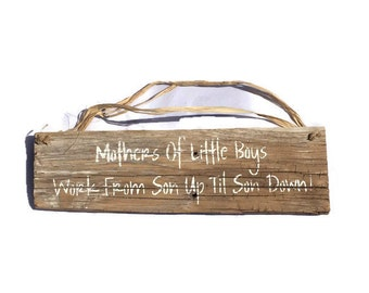 Mothers Of Little Boys Work From Son Up Til Son Down - Mom Of Boys - Little Boy Sign - Mothers Day Gift - Baby Shower Gifts - Baby Boy Gift