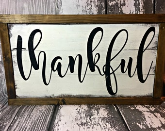 Thankful Sign- Thanksgiving Sign - Dining Room Decor- Fall Sign - Farmhouse Sign - Rustic Thankful Sign - Framed Thankful Sign
