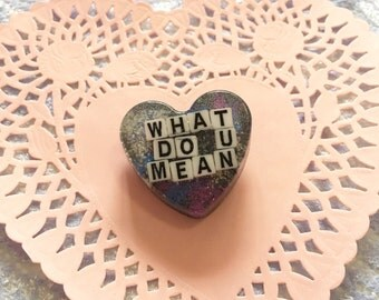 What Do U Mean Resin Heart Pin
