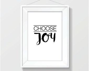 Choose Joy ~ Print