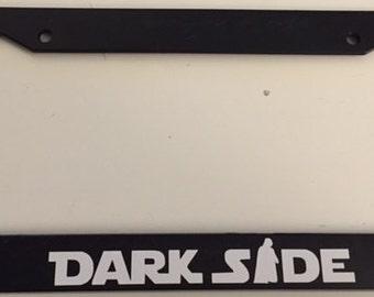 DarkSide with Darth Vader  - Black  License Plate Frame -  Love Dark Side