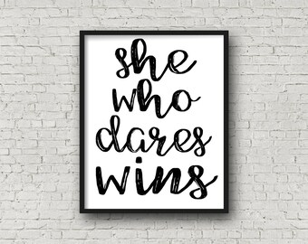 She Who Dares Wins Print, Typography Print, Fitness Motivation, Wall Art Prints, Motivational Sign, Printable Art, Inspirational Quotes, Art