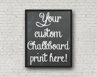 Custom Chalkboard Sign, Custom Sign, Custom Typography, Custom Print, Kitchen Print, Kitchen Art, Personalized Sign, Kitchen Decor, Quotes