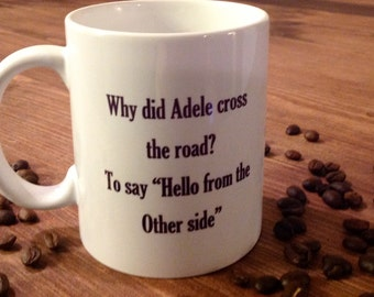Adele Hello Mug, funny mug, gift, cup, humorous mug, Adele lovers gift, MugShotDesigns