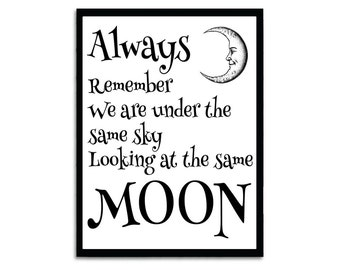 We Are Under The Same Moon  Quote  Instant Digital Download