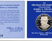 1984 Harry S. Truman One Troy Ounce .999 Fine Silver 100th. Anniversary Round