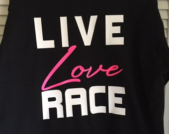Live ~ Love ~ Race On Back With Small Checkered Flag On Front Of Shirt