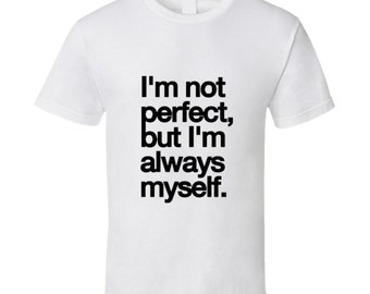 Always Myself Quote T Shirt