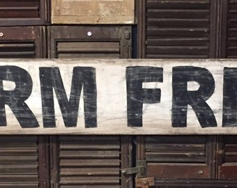 "7"" x 48"" vintage style ""Farm Fresh"" sign"