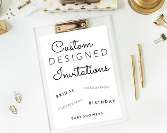 Custom Invitations // Personalized Invitations // Printable Invitations // Made to Order Printable Invitations