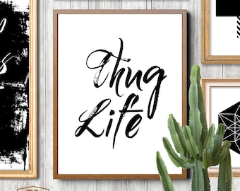 "Digital download printable ""THUG LIFE"" quote poster home word art gangster print gangster quote gangster poster thug quote"