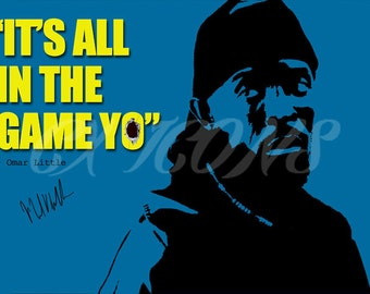 Omar Little quote art pre signed photo print - 12x8 inch - Top quality - N.O 2
