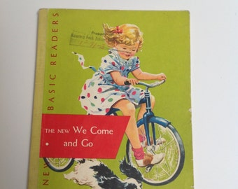 Vintage 1956 New Basic Reader We Come and Go