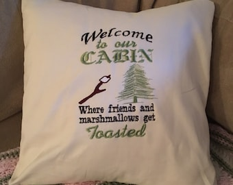 "Cabin dwellers Gift- cabin pillow 14""x 14"". Welcome to our cabin"
