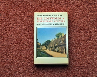 The Observer's Book of the Cotswolds & Shakespeare Country - FIRST EDITION