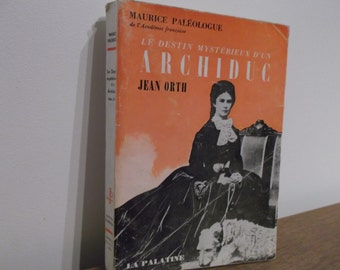 "Book on Jean-El Salvador of Habsburg - ""the mysterious fate of an Archduke"" - Jean Orth - Jean Orth biography"