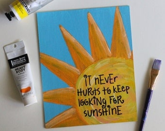 Sunshine Quote, Sunshine Art, Quote Art, Quote Painting, Motivational, Positivity, Home Decor, Acrylic Painting, 8x10 Canvas Board NO Frame