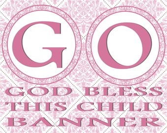 God Bless This Child -Baptism/First Communion/Confirmation/Baby Shower Banner Pink- INSTANT DOWNLOAD!!!