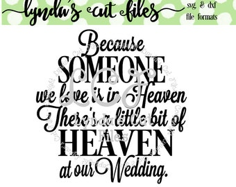 Because someone we love is in Heaven - Wedding Version SVG/DXF file
