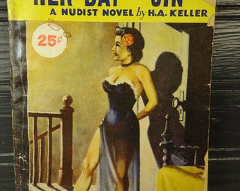vintage book adult erotica Her Day of Sin a Nudist Novel 1934 aka Yesterdays Sin