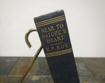 """antique  1876 The Works of E.P. Roe """" Near To Natures Heart  """"   MCMII  Collier & son  vol. 8"""