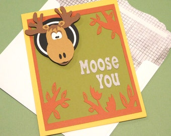 Moose you card, Missing you, masculine, 3D, blank inside, greeting card,