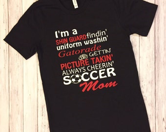 Soccer mom, soccer mom shirt, soccer, sports shirt, sports mom shirt, soccer team