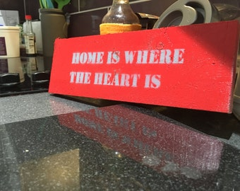 """Wooden, Up-Cycled """"Home is where the heart is"""" Sign"""