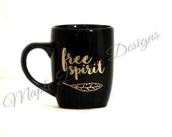 ON SALE  5 Dollars off of original pricing  Free Spirit   12 oz   Coffee mug   Tea Mug   Black and Gold   boho mug    gypsy mug