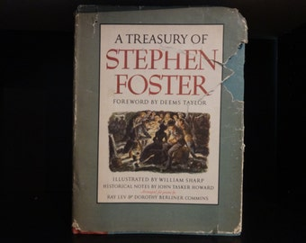 A Treasury of Stephen Foster Foreword by Deems Taylor First Printing 1946 Random House