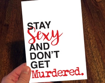 """Shop """"stay sexy don't get murdered"""" in Paper & Party Supplies"""