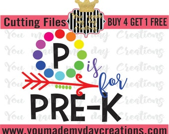 Buy 4 Get 1 Free***  P is for Prek SVG, png dxf, & eps Cutting Files Arrows Hearts Dots Sport School Colors