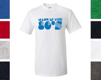 Made in the 80s - Pop Culture, Parody T-Shirt