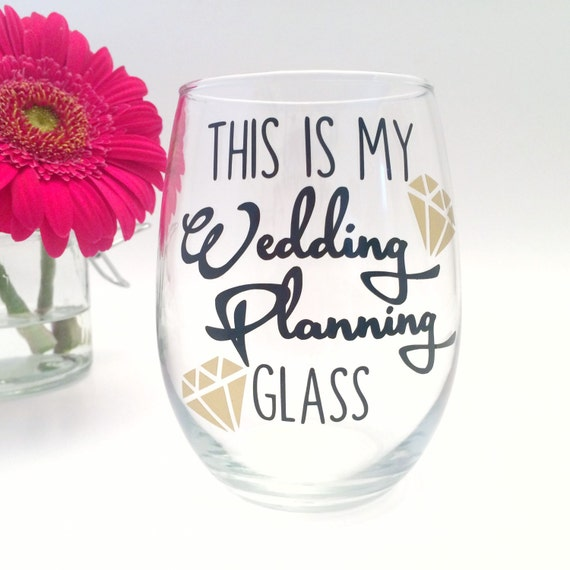 Engagement Gift This is My Wedding Planning Wine Glass Cup Mug Does ...