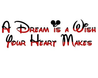 INSTANT Download A Dream is a Wish Your Heart Makes Printable Iron on Transfer Design Disney Vacation Iron on Transfer