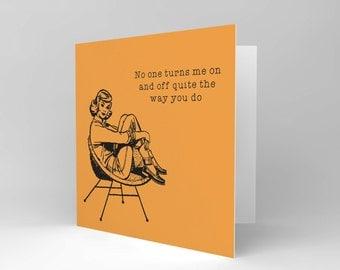 Card Greeting Romance Valentine Turn On Off Funny CS1634