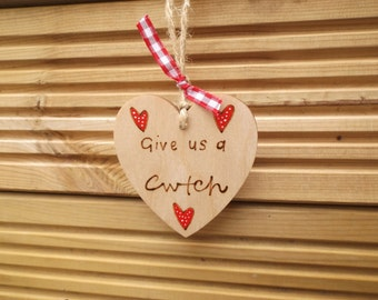Give us a Cwtch Welsh quote heart
