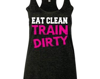 Motivashirts Eat Clean Train Dirty Women's Gym Tank Top