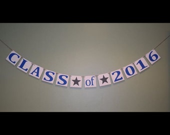 Graduation Banner -- Class of 2016 -- Made to Order!