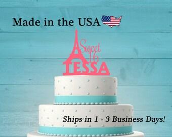 Sweet 16, Paris Eiffel Tower Cake Topper, Personalized Paris Topper, Eiffel Topper, Birthday Party, Sweet Sixteen, Paris Theme Party, LT1041