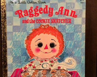 Raggedy Ann And The Cookie Snatcher 1972 Little Golden Book Barbara Shook Hazen