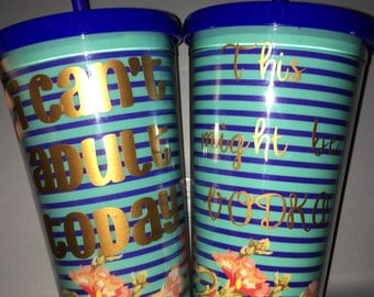 Floral Tumbler with quote