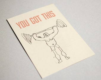 You Got This - Series - Strong man - greeting card