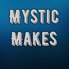 MysticMakes